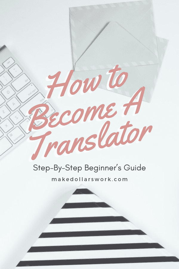 Become a freelance translator guide